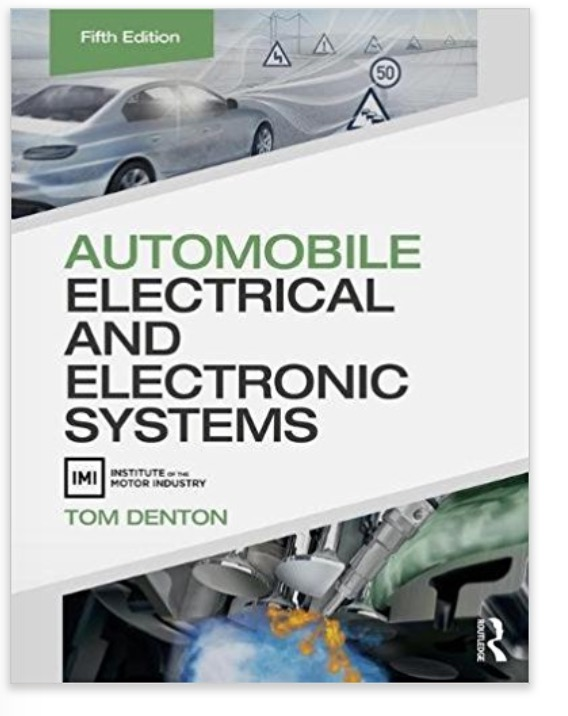 Automobile Electrical and Electronic Systems by Tom Denton